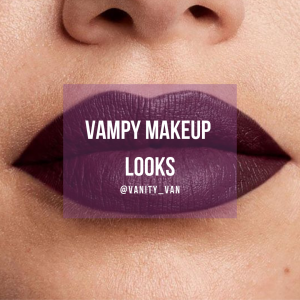 Vampy Makeup Looks