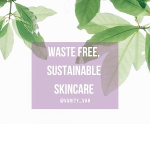 Waste free sustainable beauty