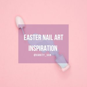 Easter Nails Inspiriation